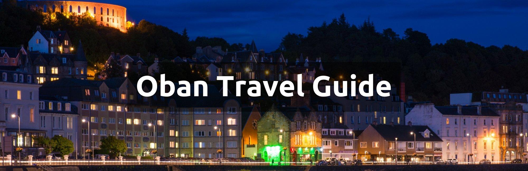 Oban Travel Guide