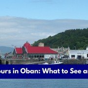48 Hours in Oban- What to See and Do- Header Image