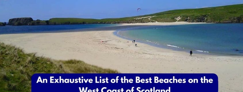 an-exhaustive-list-of-the-best-beaches-on-the-west-coast-of-scotland-min